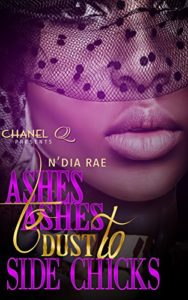 Ashes to Ashes, Dust to Side Chicks | Black Love Books | BLB Bargains