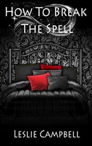 How to Break the Spell | | Black Love Books | BLB Bargains