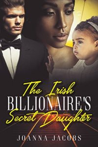 The Irish Billionaire's Secret Daughter | Black Love Books | BLB Bargains