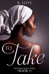 To Take   Black Love Books   BLB Bargains