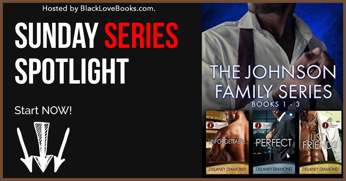 Johnson Family Series | Delaney Diamond | BlackLoveBooks.com