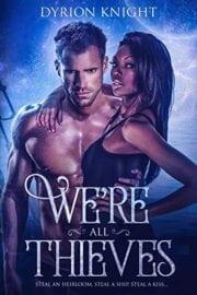 We're All Thieves | BlackLoveBooks.com