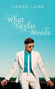 12-What Skylar Needs