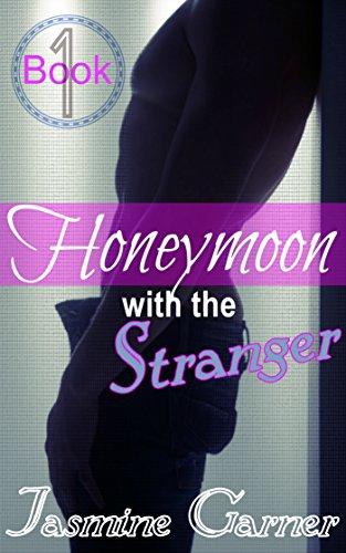 Honeymoon with the Stranger