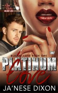 Platinum Love | Ja'Nese Dixon