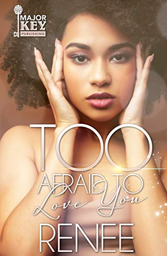 Too-Afraid-To-Love-You