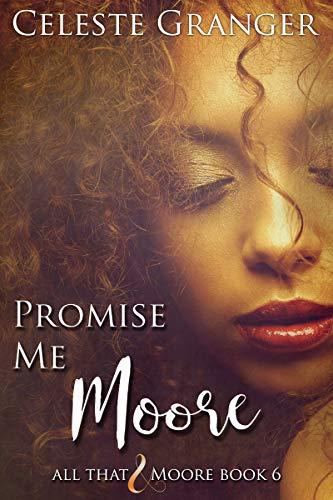 6-Promise-Me-Moore