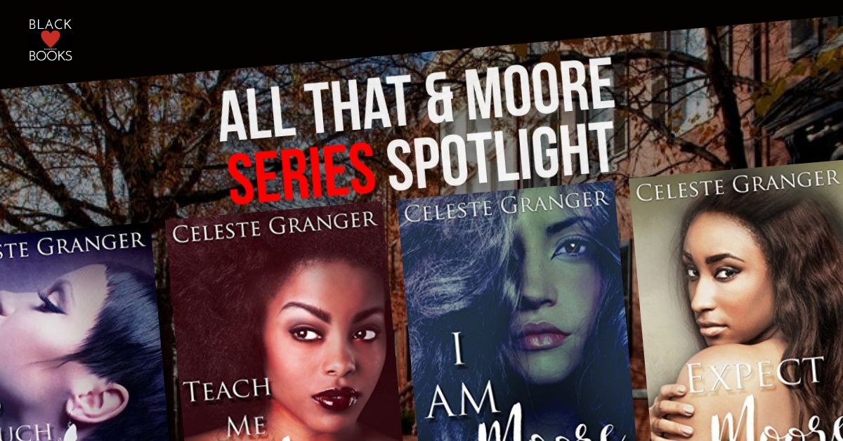 all-that-and-moore_series-spotlight