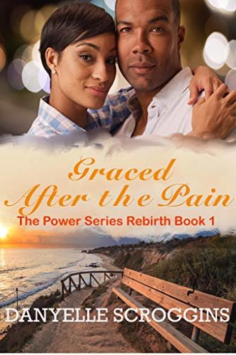 Graced After The Pain - Black Love Books