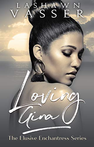 Loving Gina - Black Love Books