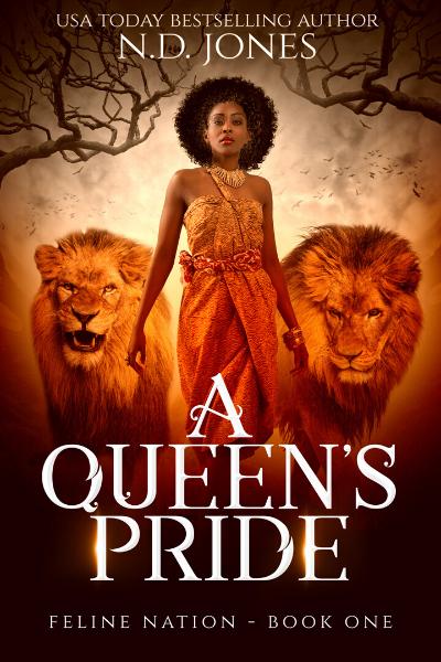 A Queen_s Pride African American Urban Fantasy by ND Jones 400x600 - N.D. Jones