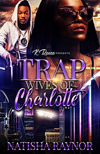 Trap-Wives-Of-Charlotte