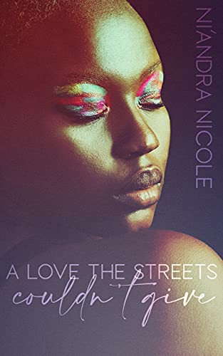 A-Love-the-Streets-Couldnt-Give