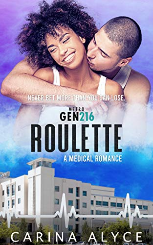 Roulette: A Strong Woman Medical Romance